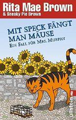 Mit Speck fängt man Mäuse: Ein Fall für Mrs. Murphy (Ein Mrs.-Murphy-Krimi 16) (German Edition)