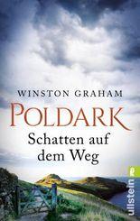 Poldark - Schatten auf dem Weg: Roman (Poldark-Saga 3)