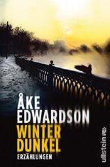 Winterdunkel: Erzählungen