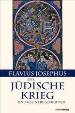 Der Jüdische Krieg und Kleinere Schriften: Mit der Paragraphenzählung nach Benedict Niese