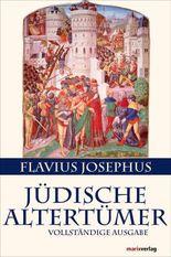 Jüdische Altertümer: Vollständige Ausgabe