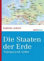 Die Staaten der Erde: Europa und Asien (marixwissen)