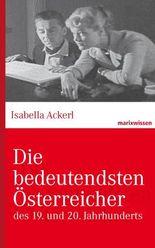 Die bedeutendsten Österreicher: des 19. und 20. Jahrhunderts (marixwissen)