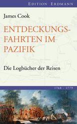 Entdeckungsfahrten im Pazifik: Die Logbücher der Reisen (1768-1779)