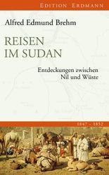 Reisen im Sudan: Entdeckungen zwischen Nil und Wüste