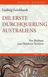 Die erste Durchquerung Australiens: Von Brisbane zum Northern Territory