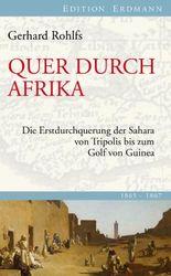 Quer durch Afrika: Die Erstdurchquerung der Sahara von Tripolis bis zum Golf von Guinea