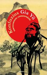 Gia Yü: Konfuzianische Lehrgespräche