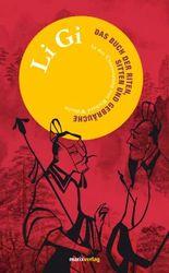 Li Gi: Das Buch der Riten, Sitten und Gebräuche