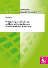 Verlagerung von Forschungs- und Entwicklungsfunktionen in multinationalen Konzernen