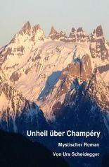 Unheil über Champéry