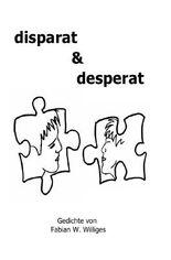 disparat & desperat