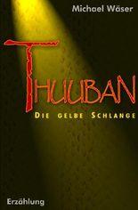 Thuuban: Die gelbe Schlange