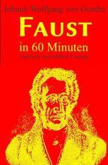 Faust in 60 Minuten