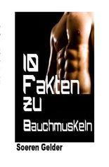 10 Fakten zu Bauchmuskeln