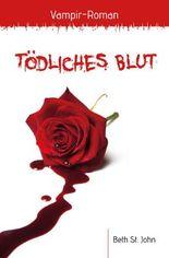 Tödliches Blut