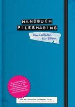 Handbuch Filesharing Abmahnung