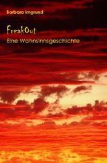 FreakOut - Eine Wahnsinnsgeschichte