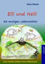 Elli und Nelli die mutigen Lebensretter