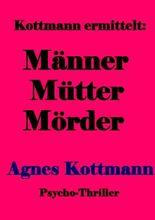 Männer Mütter Mörder
