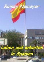 Leben und arbeiten in Spanien