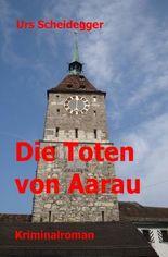 Die Toten von Aarau