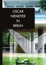Oscar Niemeyer in Berlin