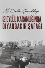 12 Eylül Karanlığında Diyarbakır Şafağı
