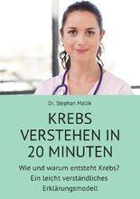 Krebs verstehen in 20 Minuten
