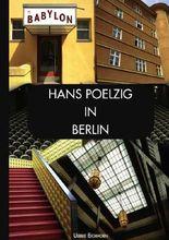 Hans  Poelzig in Berlin