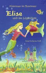 Abenteuer im Buntmeer - Elise und die Lügentinte