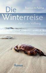 Die Winterreise der Lydia Vallberg