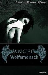 ANGEL - Wolfsmensch