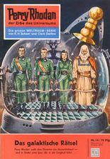 """Perry Rhodan 14: Das galaktische Rätsel (Heftroman): Perry Rhodan-Zyklus """"Die Dritte Macht"""" (Perry Rhodan-Erstauflage)"""