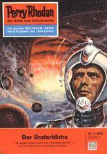 """Perry Rhodan 19: Der Unsterbliche (Heftroman): Perry Rhodan-Zyklus """"Die Dritte Macht"""" (Perry Rhodan-Erstauflage)"""