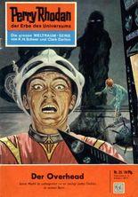 """Perry Rhodan 25: Der Overhead (Heftroman): Perry Rhodan-Zyklus """"Die Dritte Macht"""" (Perry Rhodan-Erstauflage)"""