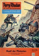 "Perry Rhodan 26: Duell der Mutanten (Heftroman): Perry Rhodan-Zyklus ""Die Dritte Macht"" (Perry Rhodan-Erstauflage)"