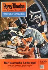"""Perry Rhodan 28: Der kosmische Lockvogel (Heftroman): Perry Rhodan-Zyklus """"Die Dritte Macht"""" (Perry Rhodan-Erstauflage)"""