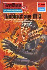 "Perry Rhodan 1074: Lockruf aus M 3 (Heftroman): Perry Rhodan-Zyklus ""Die kosmische Hanse"" (Perry Rhodan-Erstauflage)"