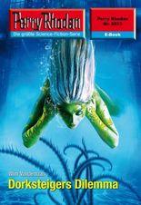 """Perry Rhodan 2573: Dorksteigers Dilemma (Heftroman): Perry Rhodan-Zyklus """"Stardust"""" (Perry Rhodan-Erstauflage)"""