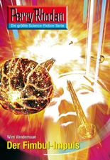 "Perry Rhodan 2607: Der Fimbul-Impuls (Heftroman): Perry Rhodan-Zyklus ""Neuroversum"" (Perry Rhodan-Erstauflage)"