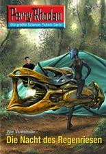 """Perry Rhodan 2632:Die Nacht des Regenriesen (Heftroman): Perry Rhodan-Zyklus """"Neuroversum"""" (Perry Rhodan-Erstauflage)"""