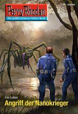 """Perry Rhodan 2686: Angriff der Nanokrieger (Heftroman): Perry Rhodan-Zyklus """"Neuroversum"""" (Perry Rhodan-Erstauflage)"""