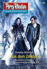 "Perry Rhodan 2806: Aus dem Zeitriss (Heftroman): Perry Rhodan-Zyklus ""Die Jenzeitigen Lande"" (Perry Rhodan-Erstauflage)"