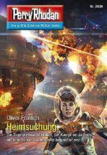 """Perry Rhodan 2809: Heimsuchung (Heftroman): Perry Rhodan-Zyklus """"Die Jenzeitigen Lande"""" (Perry Rhodan-Die Gröβte Science- Fiction- Serie)"""