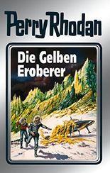 """Perry Rhodan 58: Die Gelben Eroberer (Silberband): 4. Band des Zyklus """"Der Schwarm"""" (Perry Rhodan-Silberband)"""