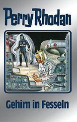 """Perry Rhodan 70: Gehirn in Fesseln (Silberband): 3. Band des Zyklus """"Das kosmische Schachspiel"""" (Perry Rhodan-Silberband)"""