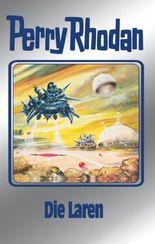 """Perry Rhodan 75: Die Laren (Silberband): 2. Band des Zyklus """"Das Konzil"""": BD 75 (Perry Rhodan-Silberband)"""