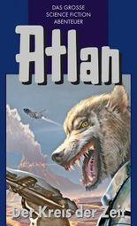 Atlan 33: Der Kreis der Zeit (Blauband): Der Kristallprinz: Die Akonen (Atlan-Blauband)