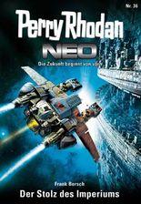Perry Rhodan Neo 36: Der Stolz des Imperiums